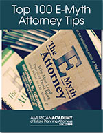 Top 100 E-Myth Attorney Tips