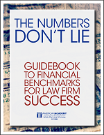Numbers Don't Lie: A Guide for Interpreting Your Law Firm's Financials